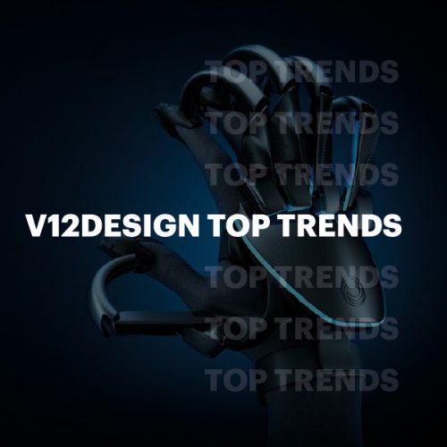 V12 Design Top Trends